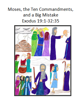 Moses, the 10 Commandments, and a Big MIstake