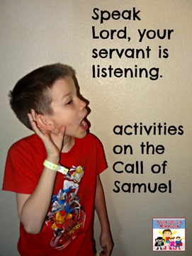 Call of Samuel activities