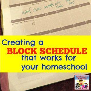 Creating a block schedule for homeschooling