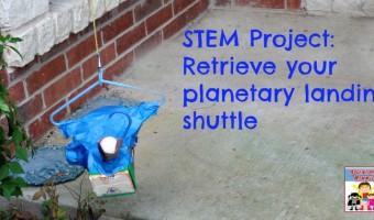 STEM project: Retrieve a planetary landing shuttle