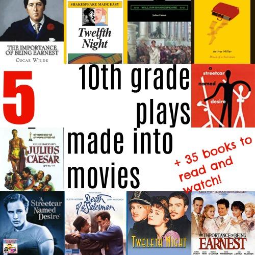 10th grade plays made into movies