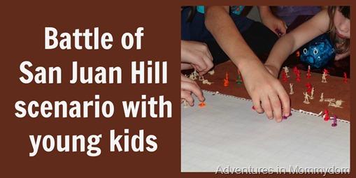 battle of San Juan hill scenario for young kids