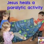 Jesus Heals a paralytic!