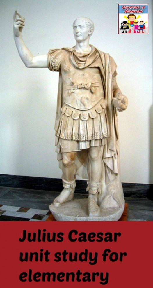 Julius Caesar unit study for elementary kids