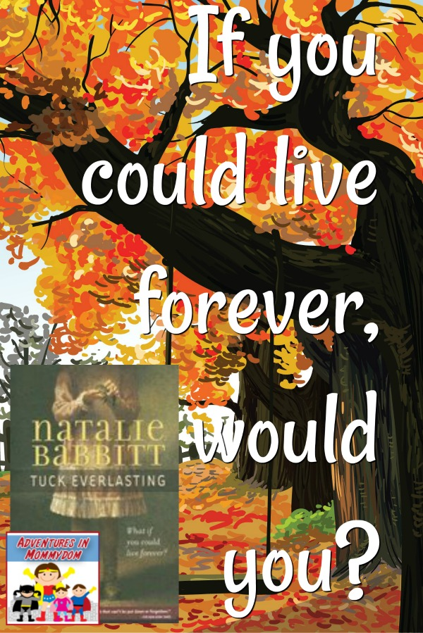 Tuck Everlasting Natalie Babbitt book discussion