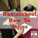 homeschool how to series