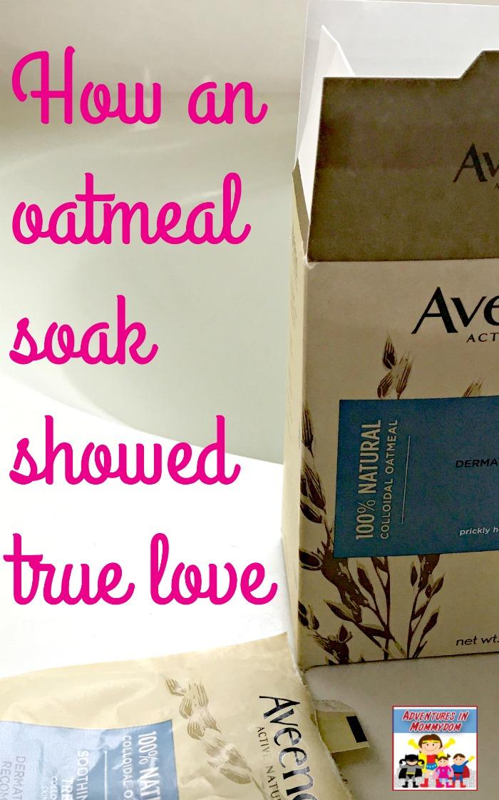 how an oatmeal soak showed true love